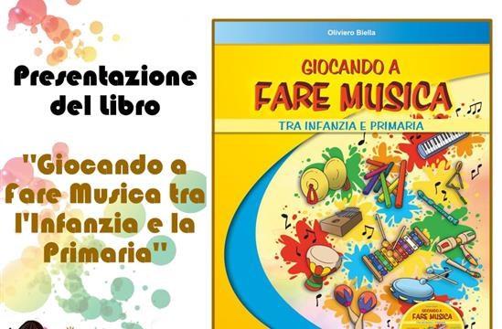 Presentazione ''Giocando a Fare Musica tra l'Infanzia e la Primaria''